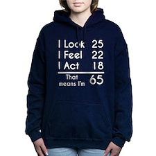 That Means Im 65 Women's Hooded Sweatshirt