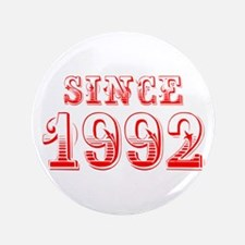 SINCE 1992-Bod red 300 Button