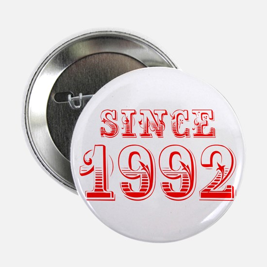 """SINCE 1992-Bod red 300 2.25"""" Button (10 pack)"""