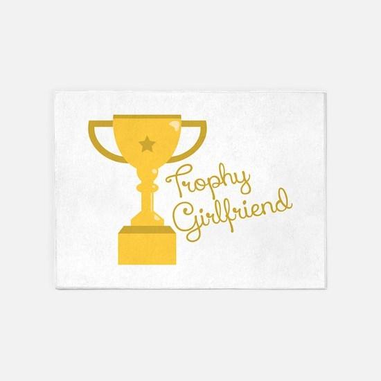 Trophy Girlfriend 5'x7'Area Rug