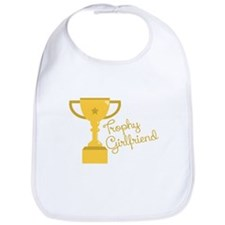 Trophy Girlfriend Bib