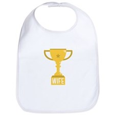 Trophy Wife Bib