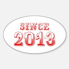 SINCE 2013-Bod red 300 Decal