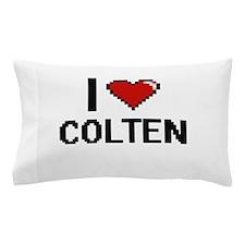 I Love Colten Pillow Case