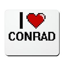 I Love Conrad Mousepad