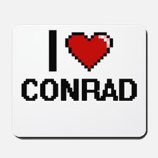 I Love Conrad Mousepad