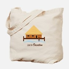 Gone on Vacation Tote Bag