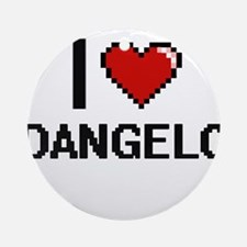 I Love Dangelo Ornament (Round)