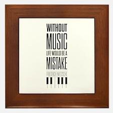 Friedrich Nietzsche Quote life music t Framed Tile