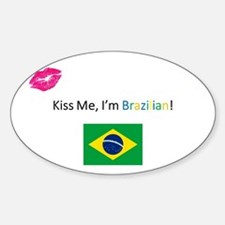 Kiss Me, I'm Brazilian! Decal