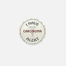 CARCINOMA Mini Button