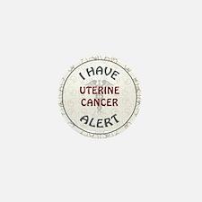 UTERINE CANCER Mini Button