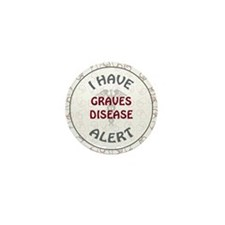 GRAVE'S DISEASE Mini Button