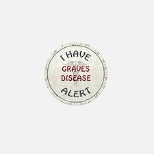 GRAVE'S DISEASE Mini Button