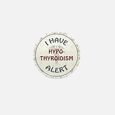 HYPO-THYROIDISM Mini Button