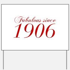 Fabulous since 1906-Cho Bod red2 300 Yard Sign