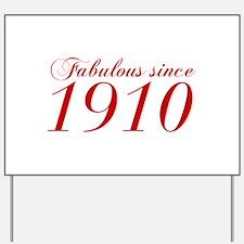 Fabulous since 1910-Cho Bod red2 300 Yard Sign