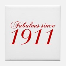 Fabulous since 1911-Cho Bod red2 300 Tile Coaster