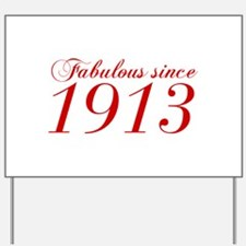 Fabulous since 1913-Cho Bod red2 300 Yard Sign