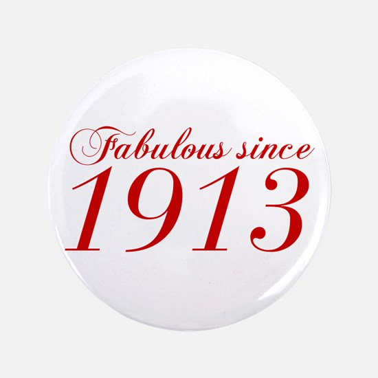 Fabulous since 1913-Cho Bod red2 300 Button