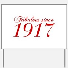 Fabulous since 1917-Cho Bod red2 300 Yard Sign