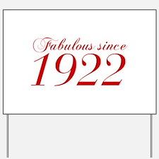 Fabulous since 1922-Cho Bod red2 300 Yard Sign