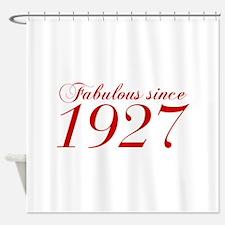 Fabulous since 1927-Cho Bod red2 300 Shower Curtai