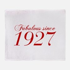 Fabulous since 1927-Cho Bod red2 300 Throw Blanket