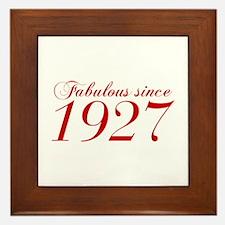 Fabulous since 1927-Cho Bod red2 300 Framed Tile