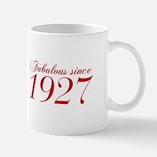 Fabulous since 1927-Cho Bod red2 300 Mugs