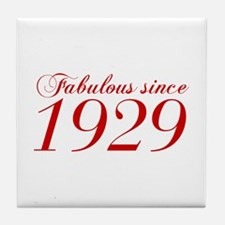 Fabulous since 1929-Cho Bod red2 300 Tile Coaster