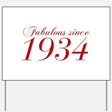 Fabulous since 1934-Cho Bod red2 300 Yard Sign