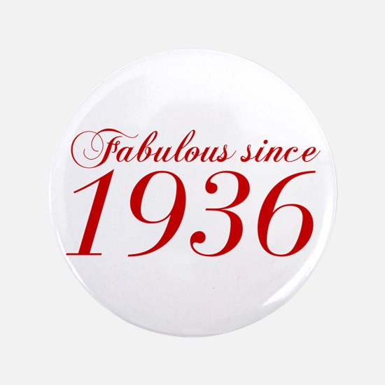 Fabulous since 1936-Cho Bod red2 300 Button