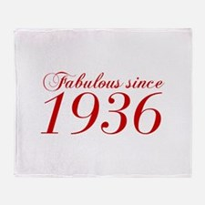 Fabulous since 1936-Cho Bod red2 300 Throw Blanket