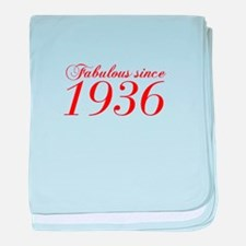 Fabulous since 1936-Cho Bod red2 300 baby blanket