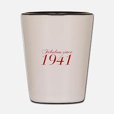Fabulous since 1941-Cho Bod red2 300 Shot Glass