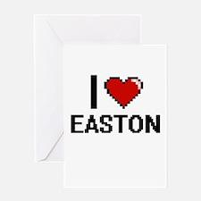 I Love Easton Greeting Cards