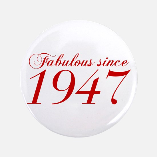 Fabulous since 1947-Cho Bod red2 300 Button
