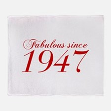 Fabulous since 1947-Cho Bod red2 300 Throw Blanket