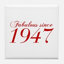 Fabulous since 1947-Cho Bod red2 300 Tile Coaster