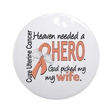 Uterine Cancer HeavenNeededHero1 Ornament (Round)