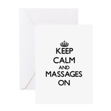 Keep Calm and Massages ON Greeting Cards