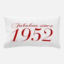 Fabulous since 1952-Cho Bod red2 300 Pillow Case