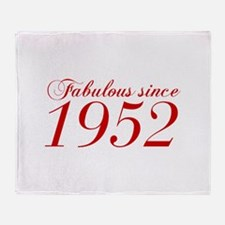 Fabulous since 1952-Cho Bod red2 300 Throw Blanket