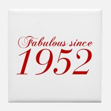 Fabulous since 1952-Cho Bod red2 300 Tile Coaster