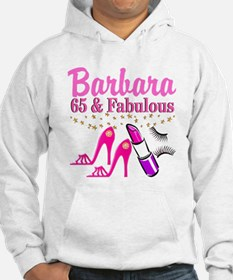 65 AND FABULOUS Hoodie