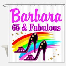 65 AND FABULOUS Shower Curtain