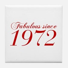 Fabulous since 1972-Cho Bod red2 300 Tile Coaster