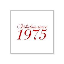 Fabulous since 1975-Cho Bod red2 300 Sticker