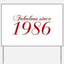 Fabulous since 1986-Cho Bod red2 300 Yard Sign